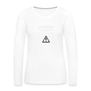Spaceteam Asteroid! - Women's Premium Long Sleeve T-Shirt