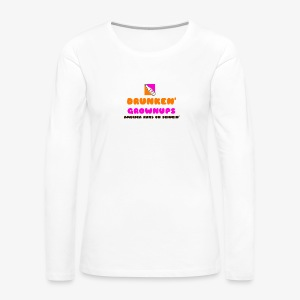 DRUNKEN GROWNUPS - Women's Premium Long Sleeve T-Shirt