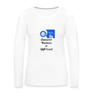 Character, Business & Skill Level - Women's Premium Long Sleeve T-Shirt