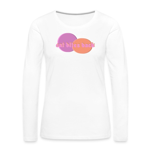 Cat Bites Back - Women's Premium Long Sleeve T-Shirt