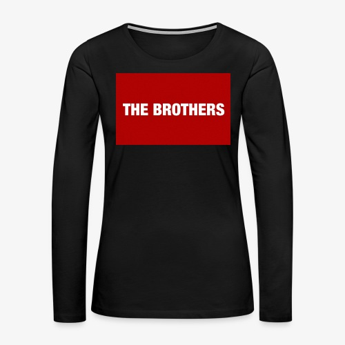 The Brothers - Women's Premium Long Sleeve T-Shirt
