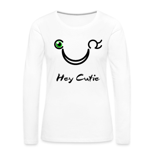 Hey Cutie Green Eye Wink - Women's Premium Long Sleeve T-Shirt