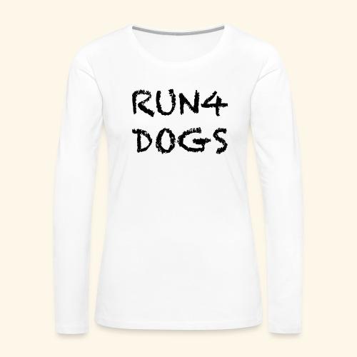 RUN4DOGS NAME - Women's Premium Long Sleeve T-Shirt