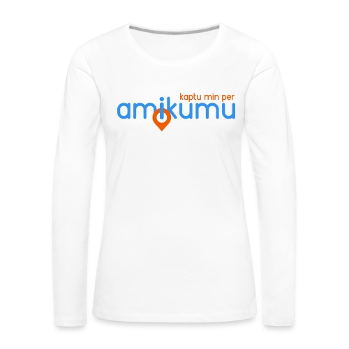 Kaptu min per Amikumu Blua - Women's Premium Slim Fit Long Sleeve T-Shirt