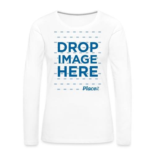 DROP IMAGE HERE - Placeit Design - Women's Premium Slim Fit Long Sleeve T-Shirt