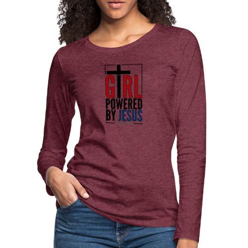 Girl Powered By Jesus | #GirlPoweredByJesus - Women's Premium Long Sleeve T-Shirt