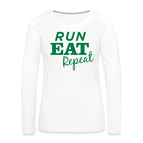 Run Eat Repeat buttons medium - Women's Premium Slim Fit Long Sleeve T-Shirt