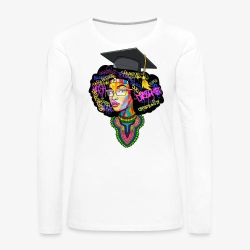Black Educated Queen School - Women's Premium Long Sleeve T-Shirt