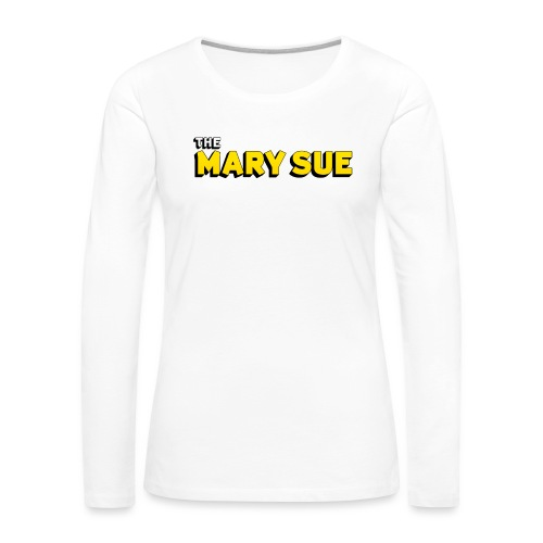 The Mary Sue Long Sleeve T-Shirt - Women's Premium Slim Fit Long Sleeve T-Shirt