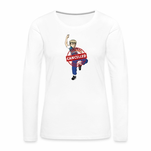 Cookout cancelled - Women's Premium Slim Fit Long Sleeve T-Shirt