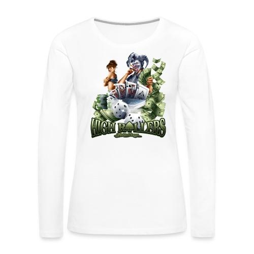 High Roller by RollinLow - Women's Premium Long Sleeve T-Shirt