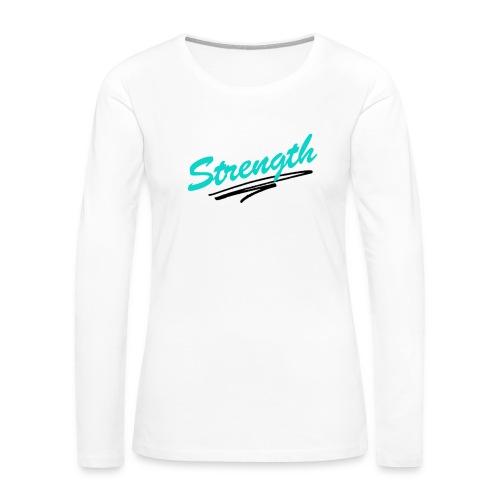 Strength Tank - Women's Premium Long Sleeve T-Shirt