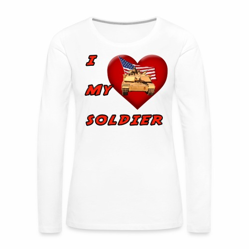 I Heart my Soldier - Women's Premium Long Sleeve T-Shirt