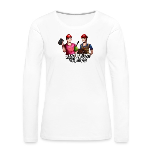 Can't Trust Chilled - Women's Premium Slim Fit Long Sleeve T-Shirt