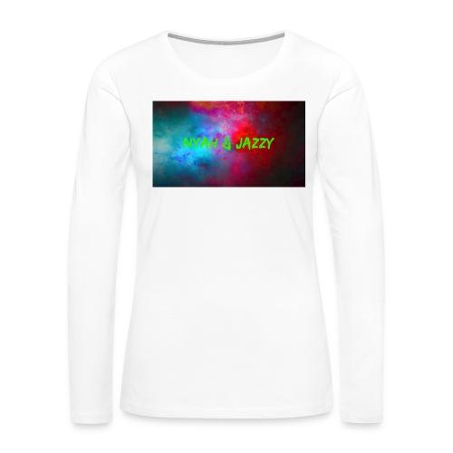 NYAH AND JAZZY - Women's Premium Slim Fit Long Sleeve T-Shirt