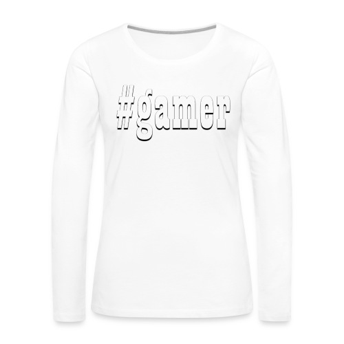 Perfection for any gamer - Women's Premium Slim Fit Long Sleeve T-Shirt