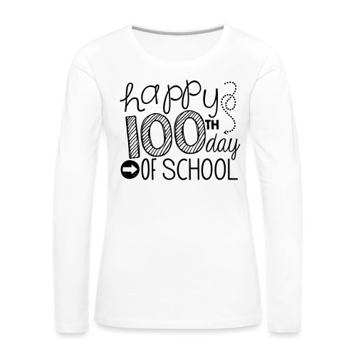 Happy 100th Day of School Arrows Teacher T-shirt - Women's Premium Long Sleeve T-Shirt