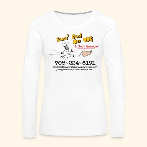 Jones Good Ass BBQ and Foot Massage logo - Women's Premium Slim Fit Long Sleeve T-Shirt