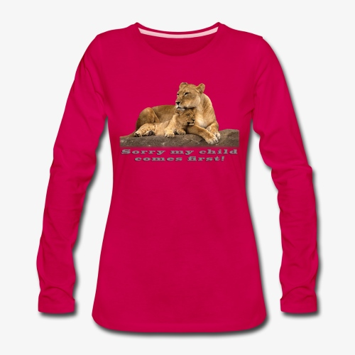 Lion-My child comes first - Women's Premium Slim Fit Long Sleeve T-Shirt