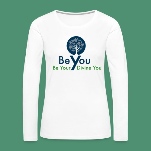 Be Your Divine You - Women's Premium Slim Fit Long Sleeve T-Shirt