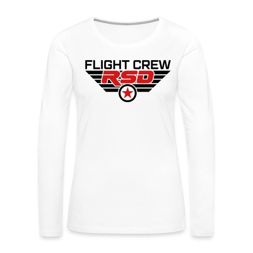 RSD Flight Crew - Women's Premium Slim Fit Long Sleeve T-Shirt