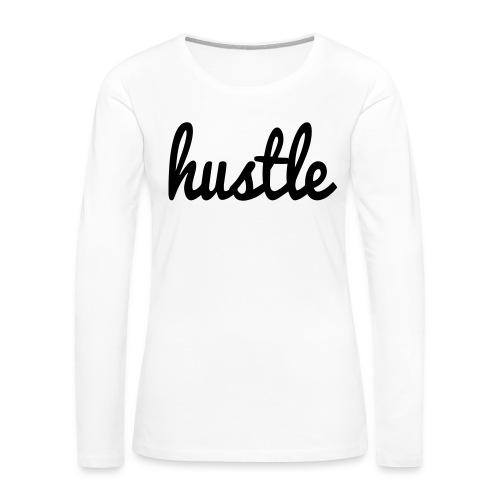 hustle vector - Women's Premium Slim Fit Long Sleeve T-Shirt