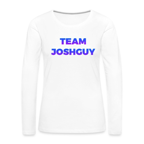 Team JoshGuy - Women's Premium Slim Fit Long Sleeve T-Shirt