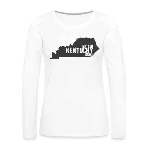 My Old Kentucky Home - Women's Premium Long Sleeve T-Shirt