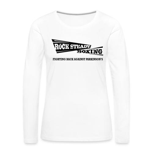 I Am Rock Steady T shirt - Women's Premium Slim Fit Long Sleeve T-Shirt