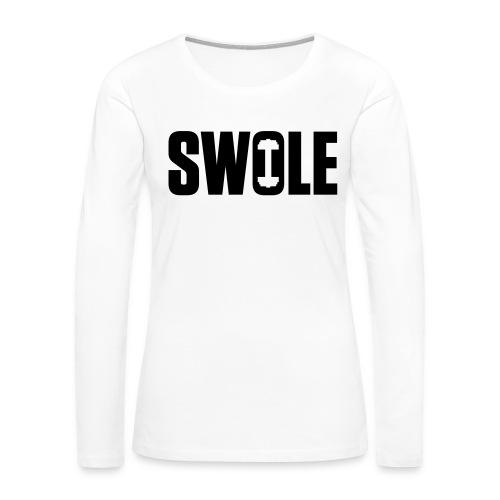 SWOLE - Women's Premium Long Sleeve T-Shirt