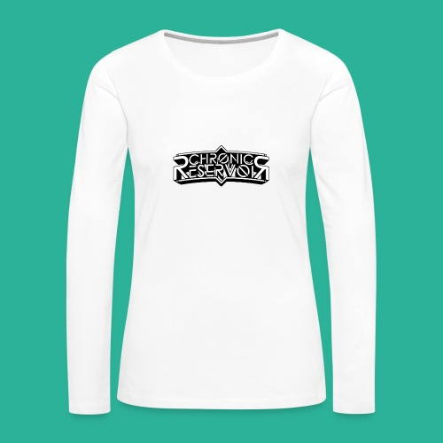 Chronic Reservoir - Women's Premium Long Sleeve T-Shirt