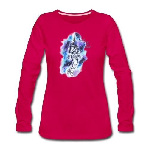 Get Me Out Of This World - Women's Premium Long Sleeve T-Shirt