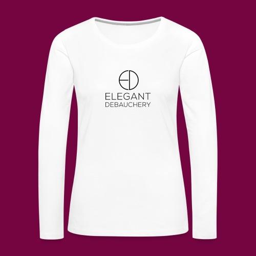 Elegant Debauchery Logo Stacked - Women's Premium Slim Fit Long Sleeve T-Shirt