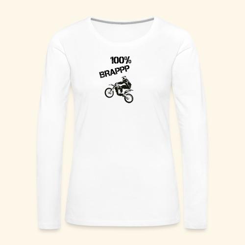 100% BRAPPP (Black and White) - Women's Premium Long Sleeve T-Shirt