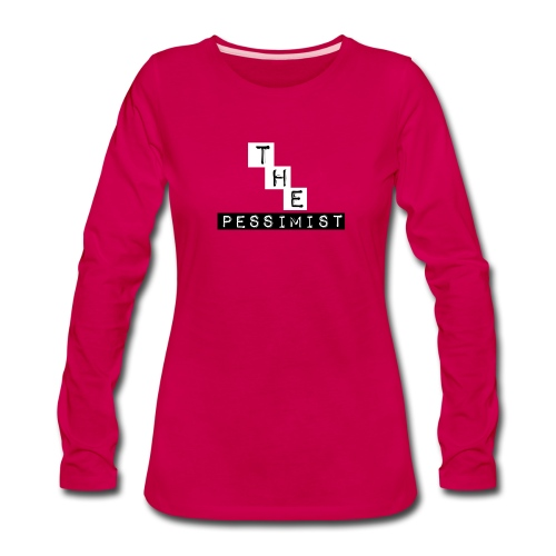 The Pessimist Abstract Design - Women's Premium Long Sleeve T-Shirt