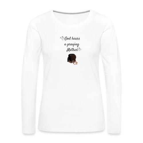 Praying Mother - Women's Premium Long Sleeve T-Shirt