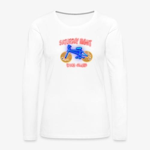 Saturday Night Bike Club - Women's Premium Slim Fit Long Sleeve T-Shirt
