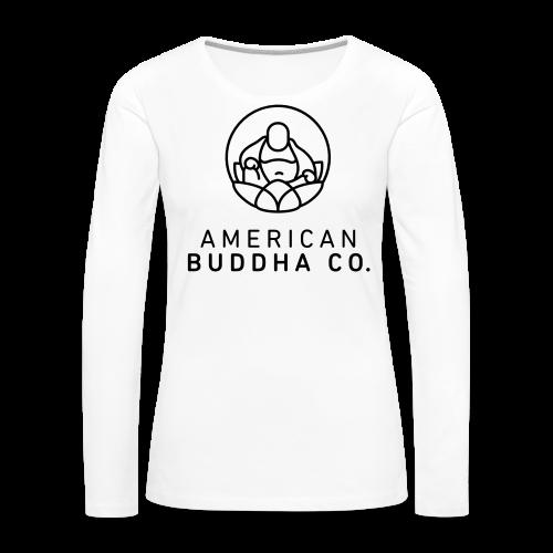 AMERICAN BUDDHA CO. ORIGINAL - Women's Premium Long Sleeve T-Shirt