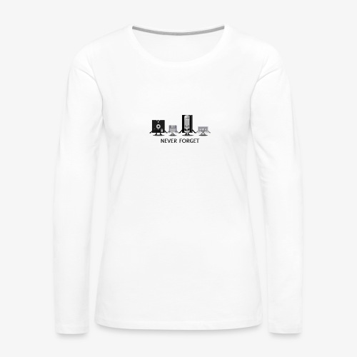 Never forget - Women's Premium Slim Fit Long Sleeve T-Shirt
