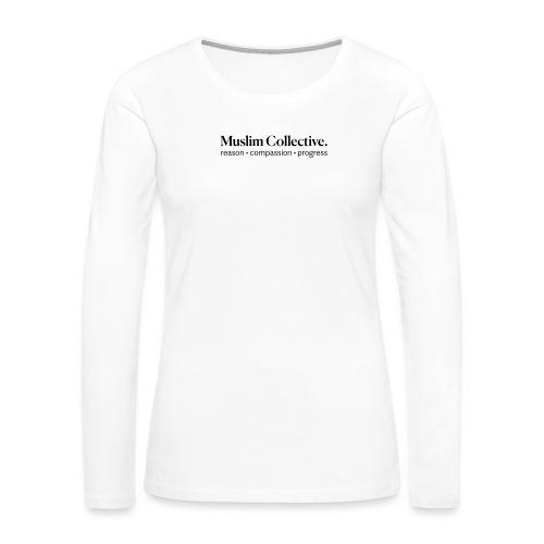 Muslim Collective Logo + tagline - Women's Premium Slim Fit Long Sleeve T-Shirt