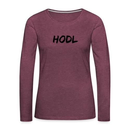 HODL - Women's Premium Long Sleeve T-Shirt