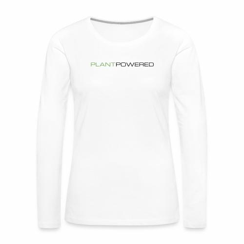 _PLANT POWERED - Women's Premium Slim Fit Long Sleeve T-Shirt