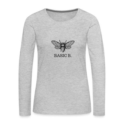 The Basic B. - Women's Premium Long Sleeve T-Shirt