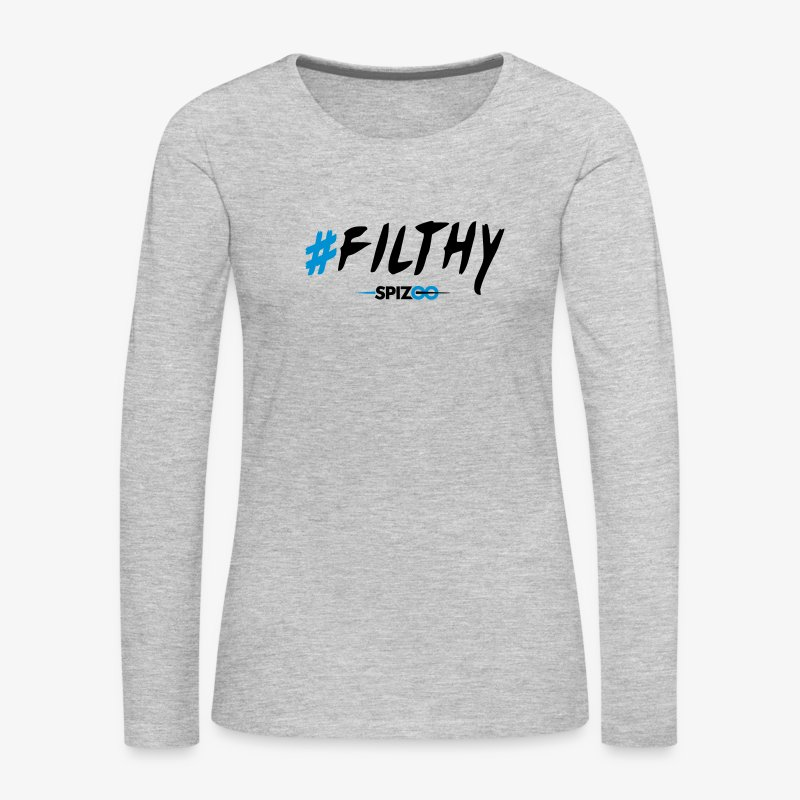 #Filthy white - Spizoo Hashtags - Women's Premium Long Sleeve T-Shirt