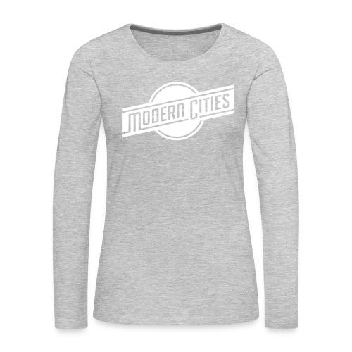 Modern Cities - Women's Premium Long Sleeve T-Shirt