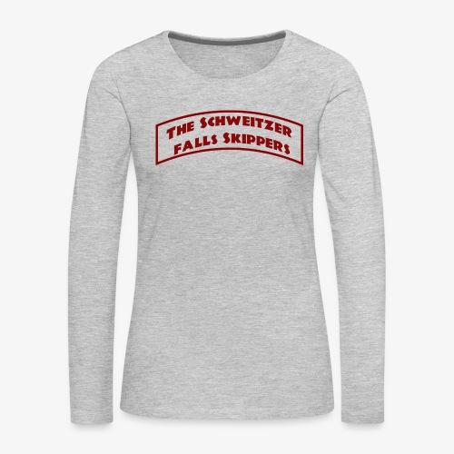 The Schweitzer Falls Skippers - Women's Premium Long Sleeve T-Shirt