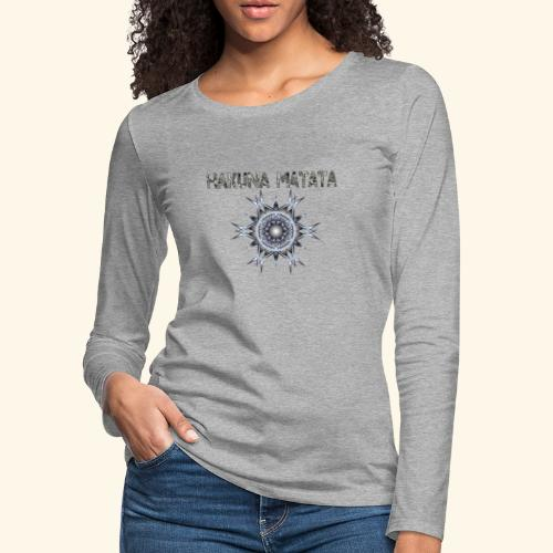 HAKUNA MATATA TRIBAL - Women's Premium Long Sleeve T-Shirt