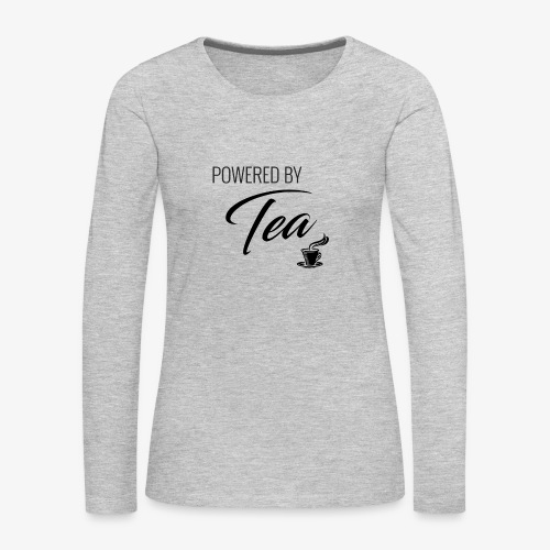 Powered by Tea - Women's Premium Slim Fit Long Sleeve T-Shirt