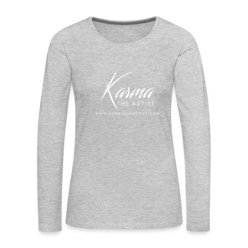 Karma - Women's Premium Slim Fit Long Sleeve T-Shirt