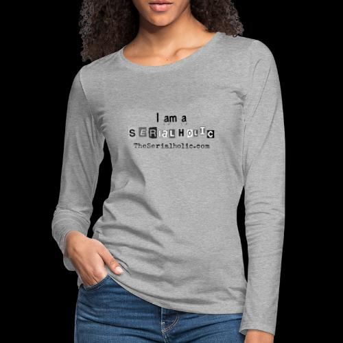 Black Serialholic Logo - Women's Premium Slim Fit Long Sleeve T-Shirt